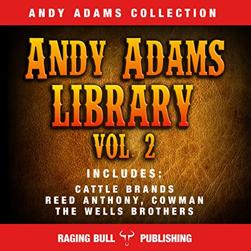 Andy Adams Library Vol 2 audiobook cover art