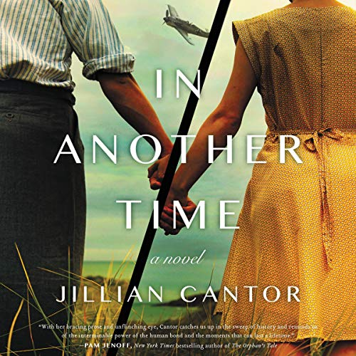 In Another Time     A Novel              By:                                                                                                                                 Jillian Cantor                               Narrated by:                                                                                                                                 Saskia Maarleveld,                                                                                        George Newbern                      Length: 8 hrs and 47 mins     27 ratings     Overall 4.1