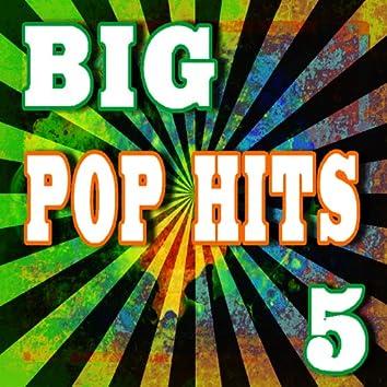 Big Pop Hits, Vol. 5