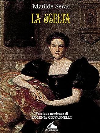 La Scelta (Mosaico Rosa Vol. 3)