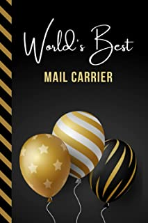 World's Best Mail Carrier: Greeting Card and Journal Gift All-In-One Book! / Small Lined Composition Notebook / Birthday -...
