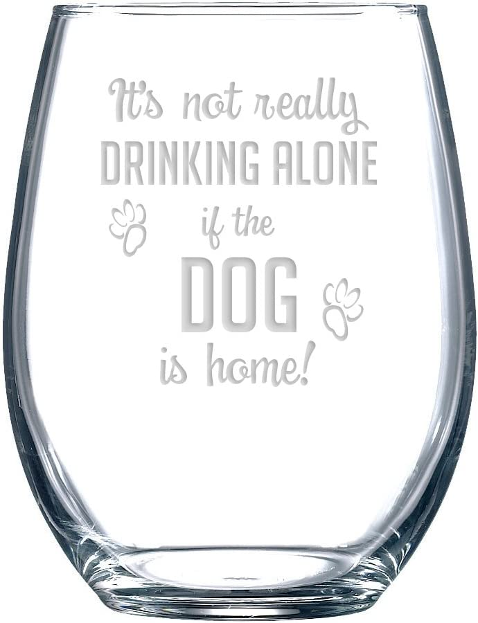 """Funny Wine Excellent Glass with """"It's OFFer Not Alone Really Th Drinking If"""