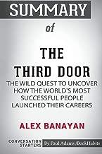 Summary of The Third Door by Alex Banayan: Conversation Starters