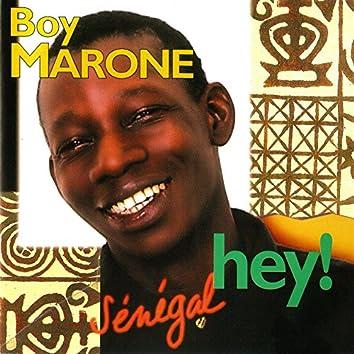 Sénégal hey!