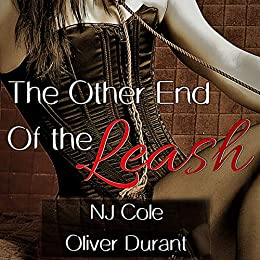 The Other End of the Leash by [NJ Cole, Oliver Durant]