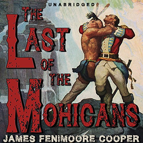 The Last of the Mohicans [Classic Tales Edition] audiobook cover art