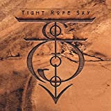 Tight Rope Sky [Explicit]