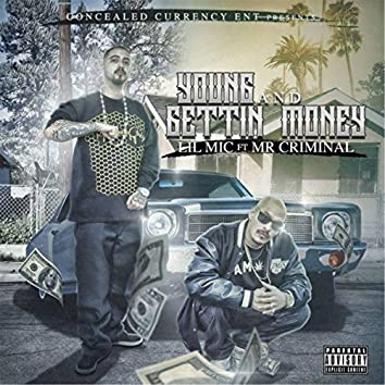 Young and Gettin Money (feat. Mr. Criminal)