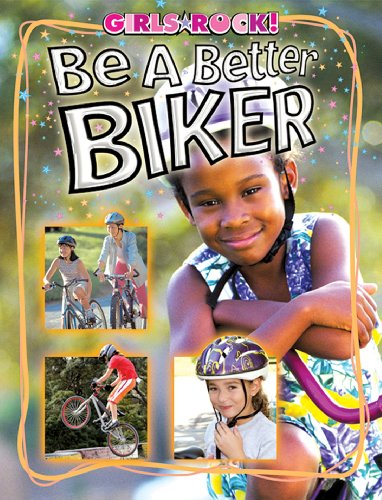 Be a Better Biker (Reading Rocks! Book 1252) (English Edition)