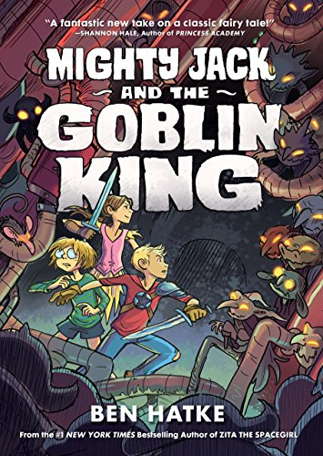 Mighty Jack and the Goblin King (Mighty Jack, 2)