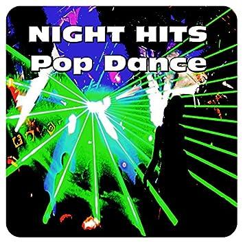 Night Hits Pop Dance