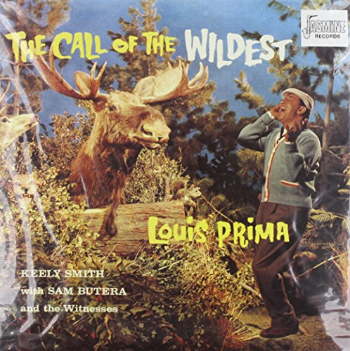 PRIMA, Louis Call Of The Wildest