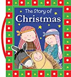 The Story of Christmas (Carry-Me Inspirational Books)