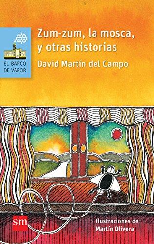 Zum-zum, la mosca, y otras historias (El Barco de Vapor