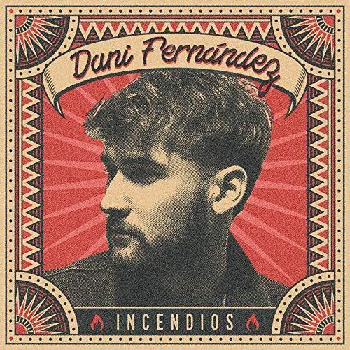 Dani Fernández - Incendios (Cd-Digipack)