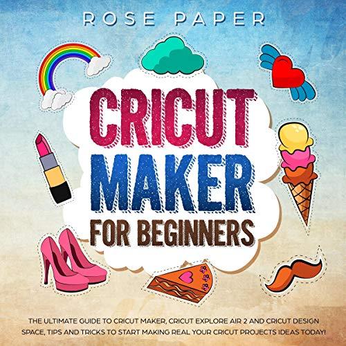 Cricut Maker for Beginners cover art