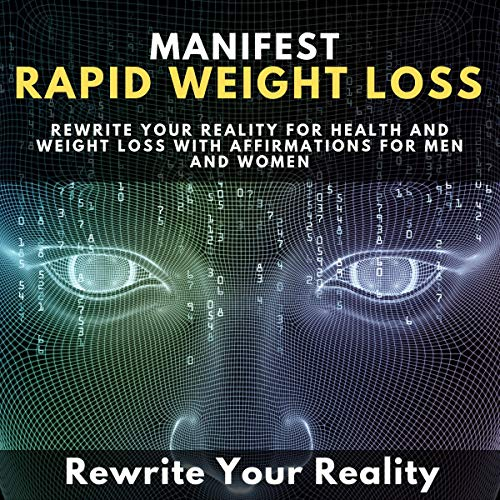 Manifest Rapid Weight Loss