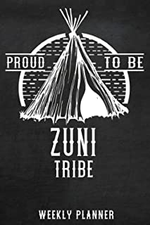 Native American books: Proud to be Zuni Tribe Weekly Planner: Personalised 2022 calendar planner, dayli Notebook calendar ...