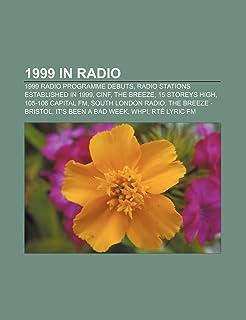 1999 in Radio