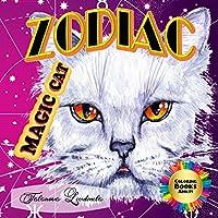 Zodiac Magic Cat - Coloring Book Adults: Fun for Magic Cat! 12 Magic Cats! Zodiac signs coloring book for Adults
