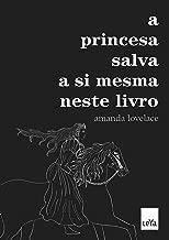 A Princesa Salva a Si Mesma Neste Livro (Em Portugues do Brasil)