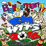 Ballermann EM Hits 2016 - Die besten Mallorca Schlager Hits zur Europameisterschaft in Frankreich 2016 (Auf uns und jeder für jeden – Wir sind die Mannschaft und feiern mit Yaya Kolo die Fussball EM Party) [Explicit]