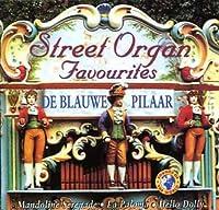 Street Organ Favourits by De Blauwe Pilaar (2008-01-13)