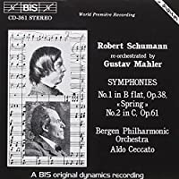 Schumann: Symphonies No.1 & No.2 Re-orchestrated by Gustav Mahler (1994-03-25)