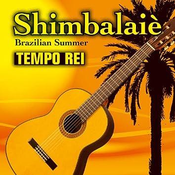 Shimbalaiè - Brazilian Summer