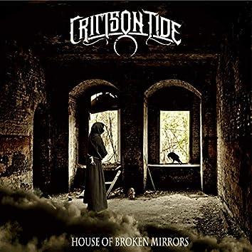House of Broken Mirrors