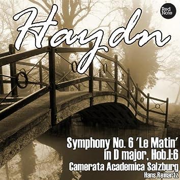 Haydn: Symphony No. 6 'Le Matin' in D major, Hob.I:6
