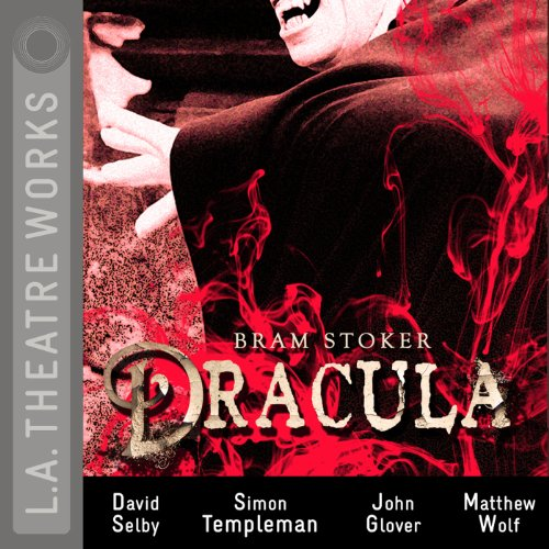Dracula (Dramatized)                   By:                                                                                                                                 Bram Stoker,                                                                                        Charles Morey                               Narrated by:                                                                                                                                 David Selby,                                                                                        John Glover,                                                                                        Simon Templeman,                   and others                 Length: 1 hr and 46 mins     1 rating     Overall 4.0
