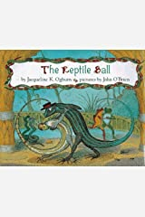 The Reptile Ball by Jacqueline K. Ogburn (1997-09-01) Hardcover
