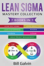 Sponsored Ad - Lean Sigma Mastery Collection: 7 Books in 1: Lean Six Sigma, Lean Analytics, Lean Enterprise, Agile Project...