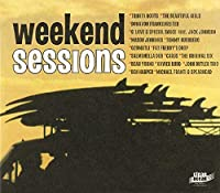 The Weekend Sessions 1