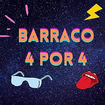 Barraco 4 por 4
