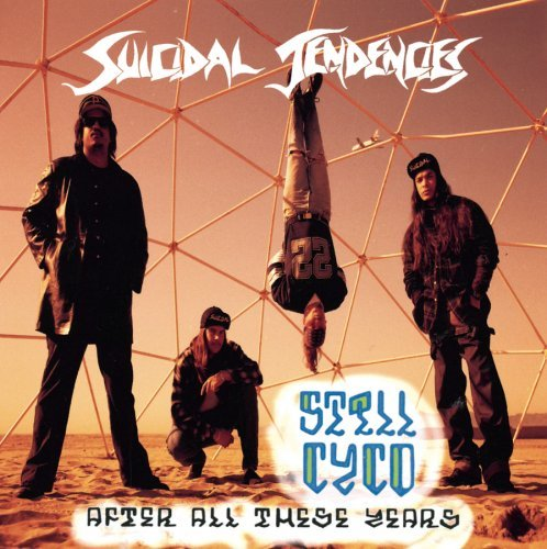 Still Cyco After All These Years by Suicidal Tendencies (2008-02-01)