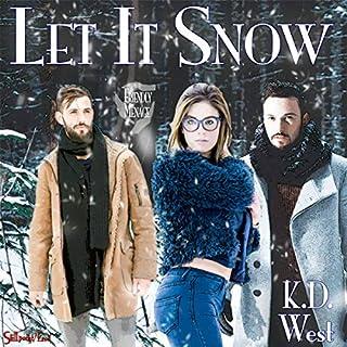 Let It Snow: A Friendly Ménage Tale audiobook cover art