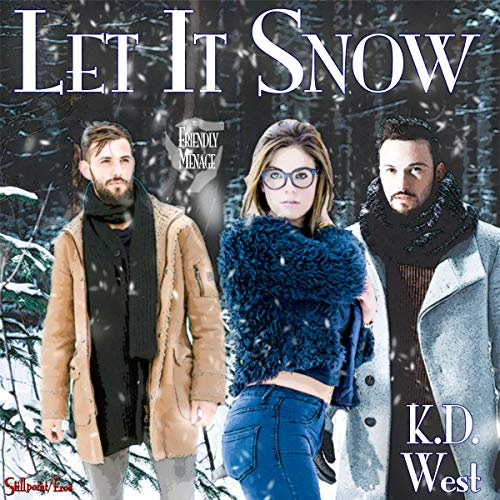 Let It Snow: A Friendly Ménage Tale  By  cover art