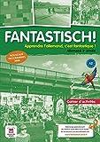Fantastisch! 3e année (A2) Cahier d'activités d'allemand