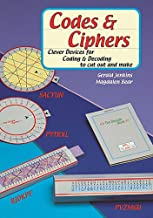 Codes and Ciphers: Clever Devices for Coding and Decoding to Cut Out and Make