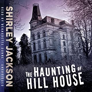 The Haunting of Hill House                   By:                                                                                                                                 Shirley Jackson                               Narrated by:                                                                                                                                 Bernadette Dunne                      Length: 7 hrs and 27 mins     77 ratings     Overall 3.9