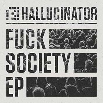 Fuck Society EP