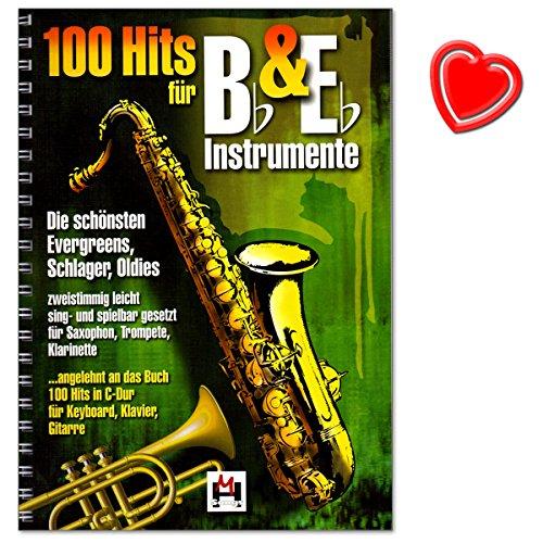 100 Hits voor Bb en Eb instrumenten - Evergreens, slagers, Oldies - tweemalig licht sing- en speelbaar voor Saxofon, Trompette, Klarinette - Songbook met muziekklem - BOE7697 9783865438027