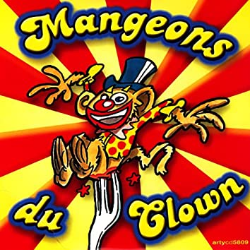 Mangeons du Clown