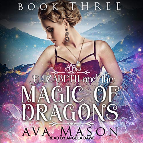 Elizabeth and the Magic of Dragons cover art