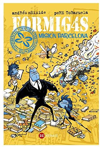 Formig4s. Misión Barcelona (Infantil E Xuvenil - Sopa De Libros - Formig4s)