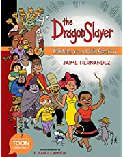 The Dragon Slayer: Folktales from Latin America (TOON Graphics)