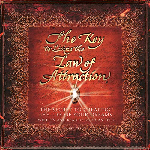 The Key to Living the Law of Attraction cover art