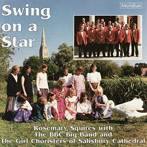 BBC Big Band, Rosemary Squires & The Girl Choristers of Salisbury Cathedral